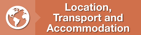 Location, Transport and Accommodation